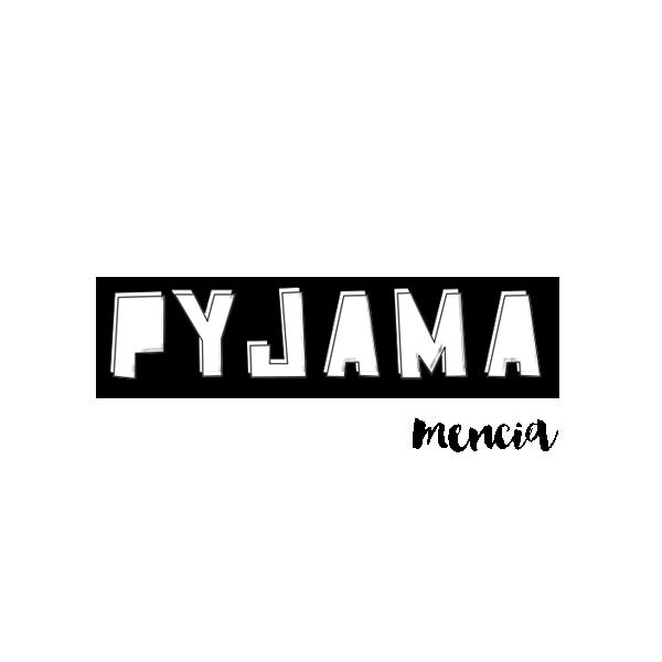 Pyjama Mencia